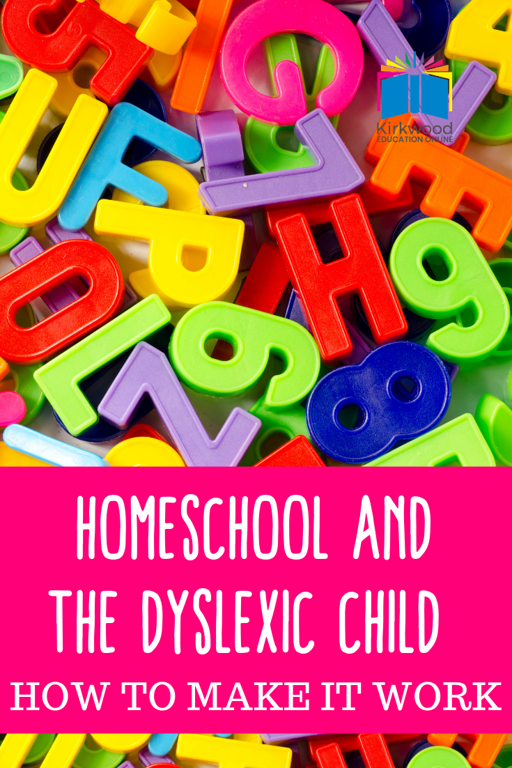 Homeschool and the Dyslexic Child _ How to make it work