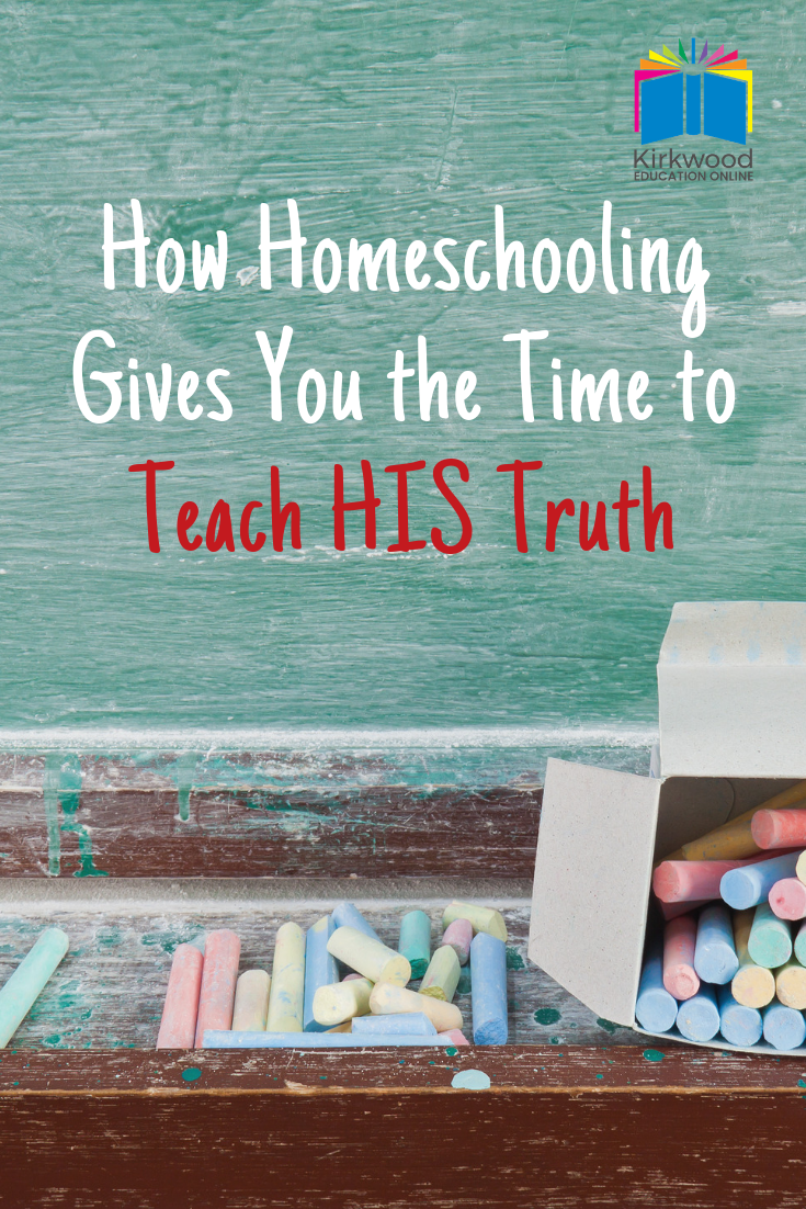 How Homeschooling Gives You the Time to Teach HIS Truth | Instilling Biblical Values in Children by Homeschooling